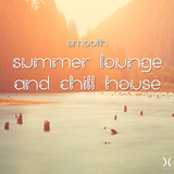 Smooth Summer Lounge and Chill House by Various Artists mp3 download