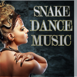 Snake Dance Music by Various Artists mp3 download