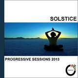 Solstice Progressive Sessions 2013 by Various Artists mp3 download