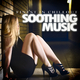 Various Artists - Soothing Music - Finest in Chillout