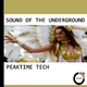 Various Artists Sound of the Underground - Peaktime Tech