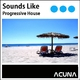 Various Artists Sounds Like Progressive House