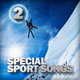 Various Artists Special Sport Songs 2