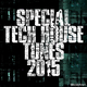 Various Artists - Special Tech House Tunes 2015
