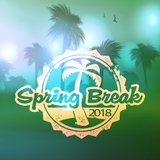 Spring Break 2018 by Various Artists mp3 download