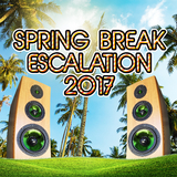 Spring Break Escalation 2017 by Various Artists mp3 download