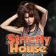 Various Artists Strictly House