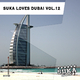 Various Artists - Suka Love Dubai, Vol. 12