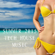 Various Artists - Summer 2015 Tech House Music