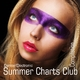 Various Artists - Summer Charts Club Dance Electronic Compilation