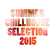Various Artists - Summer Chillhouse Selection 2015