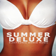 Various Artists - Summer Deluxe - Electronic Dance Music