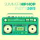 Various Artists - Summer Hip Hop Party 2015