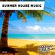 Various Artists - Summer House Music