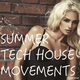 Various Artists - Summer Tech House Movements