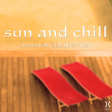 Sun and Chill: Summer Collection by Various Artists mp3 download
