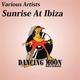 Various Artists Sunrise At Ibiza