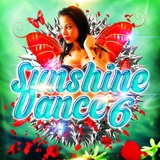 Sunshine Dance 6 by Various Artists mp3 download