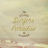 Surfer''s Paradise: The Sound of Summer by Various Artists mp3 download