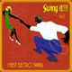 Various Artists Swing It - Finest Electro Swing, Vol. 1