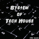 Various Artists - System of Tech House