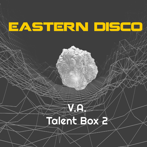 Various Artists - Talent Box 2 (Eastern Disco)