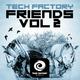 Various Artists - Tech Factory Friends, Vol. 2