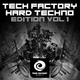 Various Artists - Tech Factory Hard Techno Edition, Vol. 1