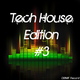 Various Artists Tech House Edition #3