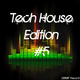 Various Artists Tech House Edition #5
