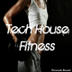 Various Artists - Tech House Fitness