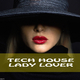 Various Artists - Tech House Lady Lover