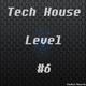 Various Artists Tech House Level #6