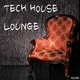 Various Artists - Tech House Lounge