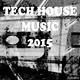 Various Artists - Tech House Music 2015