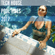Various Artists Tech House Pool Vibes 2017