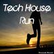 Various Artists Tech House Run