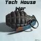 Various Artists - Tech House War