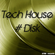 Various Artists - Tech House #Disk
