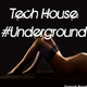 Various Artists - Tech House #Underground