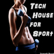 Various Artists Tech House for Sport