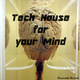 Various Artists - Tech House for Your Mind