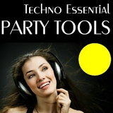 Techno Essential Party Tools by Various Artists mp3 download