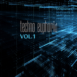 Techno Euphoria, Vol. 1 by Various Artists mp3 download