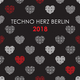 Various Artists - Techno Herz Berlin 2018