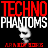 Techno Phantoms by Various Artists mp3 download