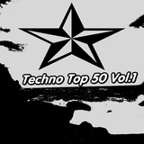 Techno Top 50, Vol. 1 by Various Artists mp3 download