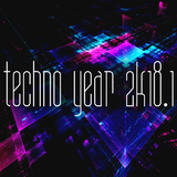 Techno Year 2k18, Vol. 1 by Various Artists mp3 download