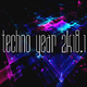 Various Artists - Techno Year 2k18, Vol. 1