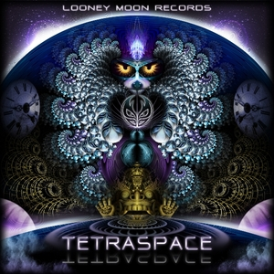 Various Artists - Tetraspace (Looney Moon Records)